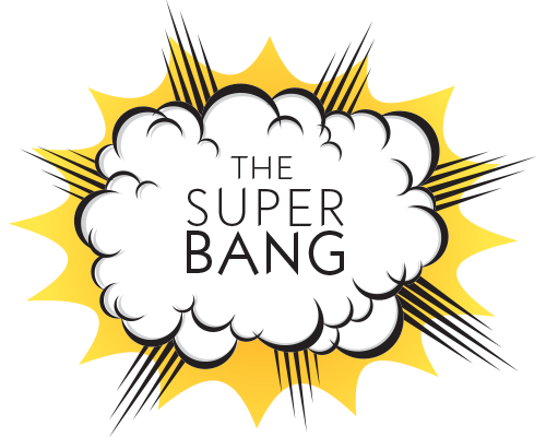 The Super Bang